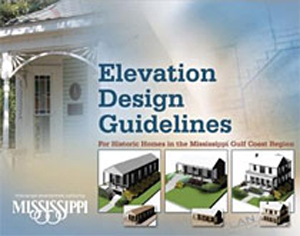 Cover of the publication Elevation Design Guidelines for Historic Homes in the Mississippi Gulf Coast Region